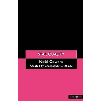 Star Quality by Coward & Noel