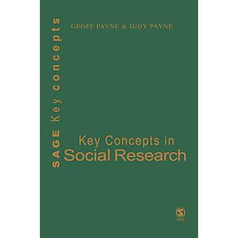 Key Concepts in Social Research by Payne & Geoff