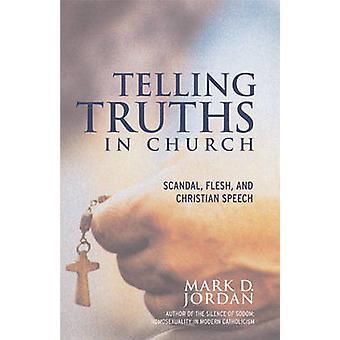 Dire des vérités dans scandale église chair et Christian discours de Jordanie & D. Mark