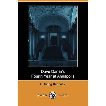 Dave Darrins Fourth Year at Annapolis by Hancock & H. Irving