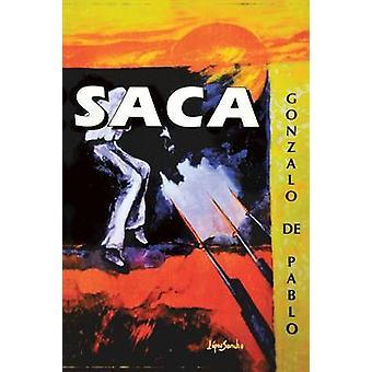 Saca by Gonzalo De Pablo