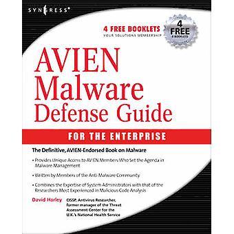 Avien Malware Defense Guide for the Enterprise by Harley & David