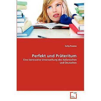 Perfekt und Prteritum by Pavone & Ketty