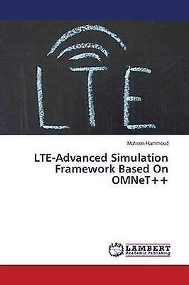 LteAdvanced Simulation Framework Based on Omnet by Hammoud Muhsen
