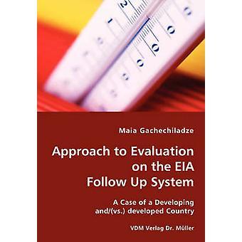 Strategi för utvärdering av MKB följa upp systemet genom Gatjetjiladze & Maia