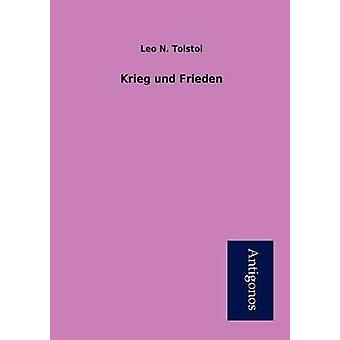 Krieg und Frieden by Tolstoi & Leo N.