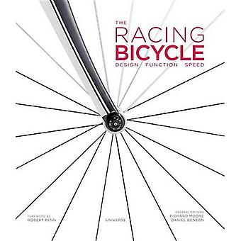 The Racing Bicycle - Design - Function - Speed by Richard Moore - Dani