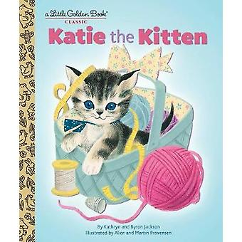 Katie the Kitten by Katie the Kitten - 9781101939253 Book