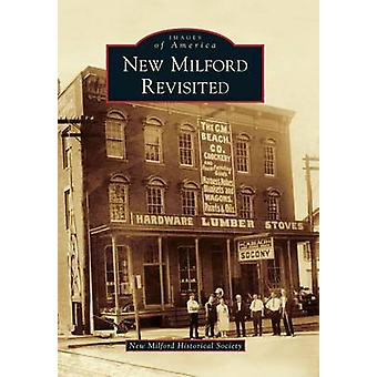 New Milford Revisited by New Milford Historical Society - 97814671236