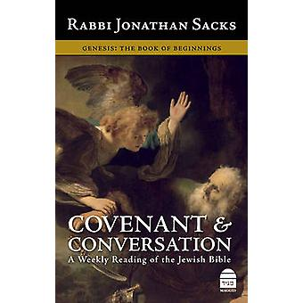 Covenant and Conversation - v. 1 - Genesis - the Book of Beginnings by
