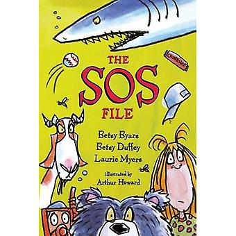 The SOS File by Betsy Cromer Byars - Laurie Myers - Betsy Duffey - Ar