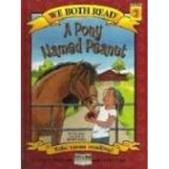 A Pony Named Peanut by Sindy McKay - Meredith Johnson - 9781601150165