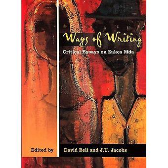 Modes d'écriture: Critical Essays on Zakes Mda