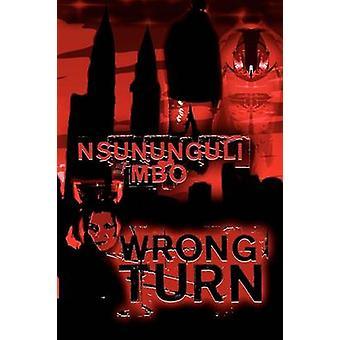 Wrong Turn by Mbo & Nsununguli