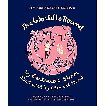 The World is Round (75th) by Gertrude Stein - Clement Hurd - Thacher