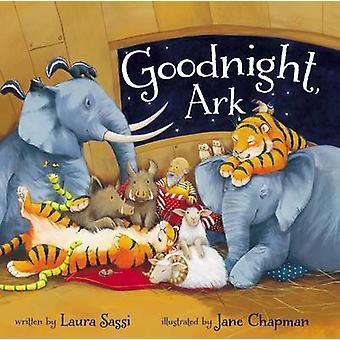 Goodnight - Ark door Laura Sassi - Jane Chapman - 9780310749387 boek
