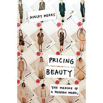 Beleza - a realização de um modelo de moda por Ashley Mears - 97805 de preços