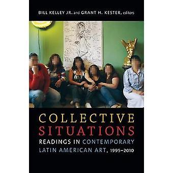 Kollektive Situationen - Lesungen in der zeitgenössischen lateinamerikanischen Kunst-