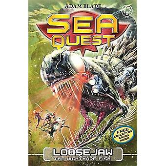Loosejaw the Nightmare Fish by Adam Blade - 9781408340950 Book