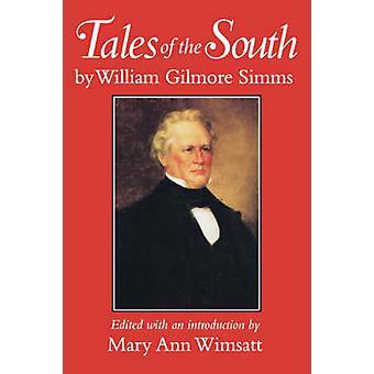 Contes du Sud par William Gilmore Simms - Mary Ann Wimsatt - 9781