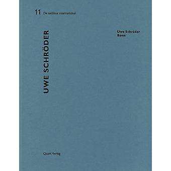 Uwe Schroder - De Aedibus International 11 by Heinz Wirz - 97830376108