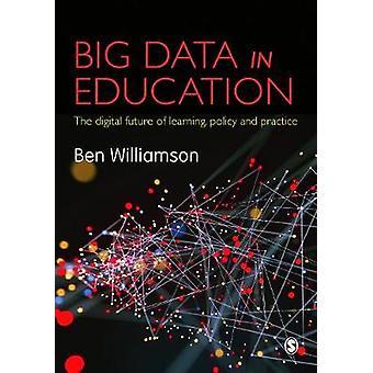Big Data en la política de la educación - el futuro digital de aprendizaje - y pr