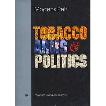 Tobacco - Arms - and Politics - Greece and Germany from World Crisis t