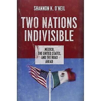 Zwei Nationen unteilbar: Mexiko, den Vereinigten Staaten und der Fahrbahn