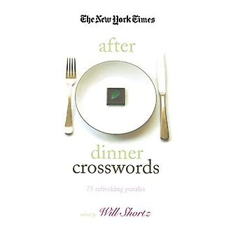 The New York Times After Dinner Crosswords: 75 Refreshing Puzzles