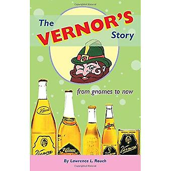 Den Vernors berättelse: från tomtar till nu