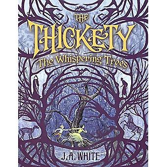 The Whispering Trees (Thickety)