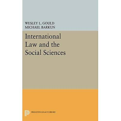 International Law and the Social Sciences (Princeton Legacy Library)