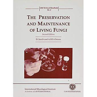 La préservation et l'entretien de champignons vivants