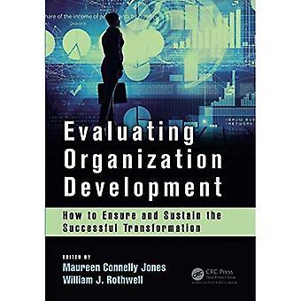 Evaluere organisationsudvikling: Hvordan at sikre og opretholde den vellykkede Transformation