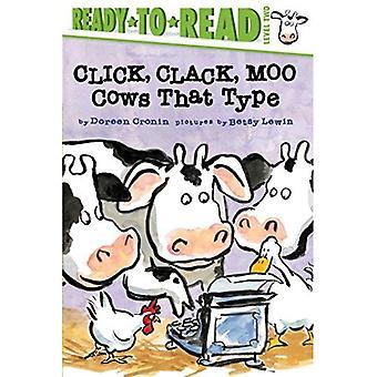 Click, Clack, Moo: Ese tipo de vacas (listo para leer: nivel 2)