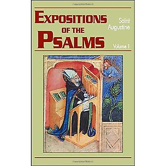 Expositions of the Psalms: 1-32: The Works of Saint Augustine, a Translation for the 21st Century Part III (Works of Saint Augustine, a Translation for the 21st Century: Part 3 - Sermons (Homilies))