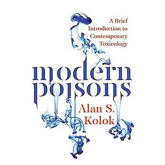 Modern Poisons: A Brief Introduction to Comtemporary Toxicology