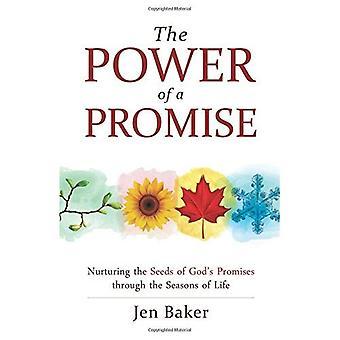 De kracht van een belofte: verzorgende van de zaden van Gods belofte door de seizoenen van het leven