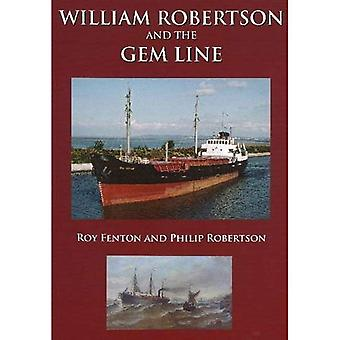 William Robertson and the Gem Line