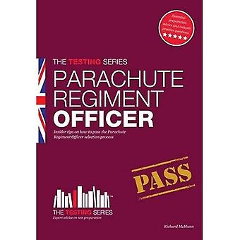Parachute Regiment Officer Workbook: How to pass the selection process for becoming a Parachute Regiment Officer.: 1 (Testing Series)