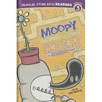 MOOPY el Monstruo Subterraneo/Moopy il mostro sotterraneo