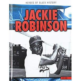 Jackie Robinson (Heroes of Black History)
