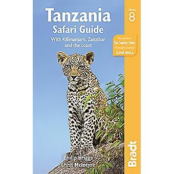 Tanzania Safari Guide - med Kilimanjaro - Zanzibar och kusten av P