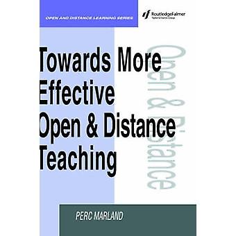 Towards More Effective Open and Distance Learning Teaching by Marland & Perc
