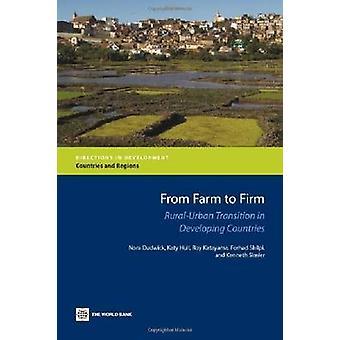 Van boer tot stevige RuralUrban overgang in ontwikkelingslanden door Dudwick & Nora