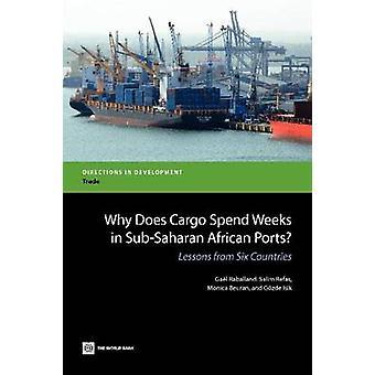 Waarom de lading weken doorbrengen in sub-Sahara Afrikaanse havens door Raballand & Gael