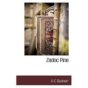 Zadoc Pine de Bunner & H C