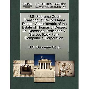 US Supreme Court udskrift af optage Anna Desper Administratrix af ejendom af Thomas J. Desper Jr. afdøde andrageren v. sultet Rock færgeselskab en Corporation. af US Supreme Court