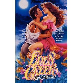 Eden Creek by Bingham & Lisa