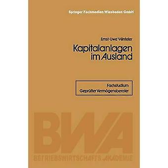 Kapitalanlagen Im Ausland by Winteler & ErnstUwe